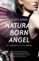 Natural Born Angel (Immortal City #2)