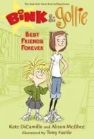 Best Friends Forever (Bink & Gollie #3)
