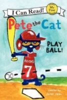 Play Ball! (Pete the Cat)