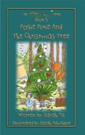 Posie Pixie and the Christmas Tree (The Whimsy Wood Series #5)