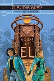 The Shadow Threat (House of El, #1)