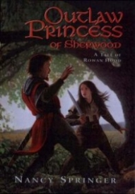 Outlaw Princess of Sherwood (Rowan Hood #3)