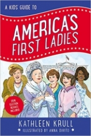A Kid's Guide To America's First Ladies