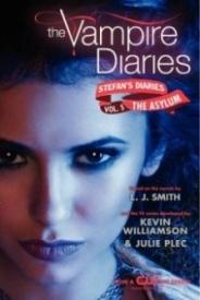 The Asylum (The Vampire Diaries: Stefan's Diaries #5)