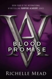 Vampire Academy: Blood Promise (Book 4)