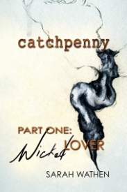 Catchpenny, Part One: Wicked Lover