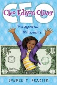 Cleo Edison Oliver: Playground Millionaire