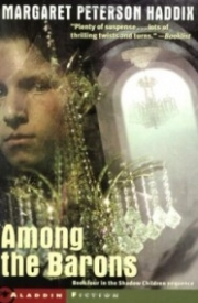 Among the Barons (Shadow Children #4)