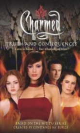 Truth and Consequences (Charmed #21)
