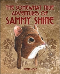 The Somewhat True Adventures of Sammy Shine