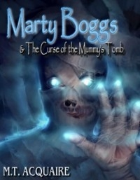 Marty Boggs & The curse of the mummy's tomb