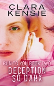Deception So Dark (Run To You #2)