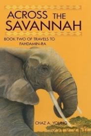 Across the Savannah (Travels to Fahdamin-Ra #2)