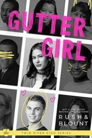 Gutter Girl (Twin River High, #1)