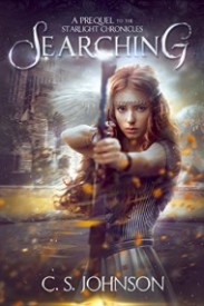 Searching (A Prequel to the Starlight Chronicles)
