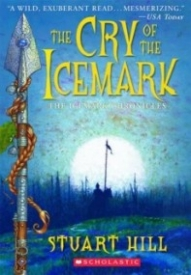 The Cry of the Icemark (The Icemark Chronicles #1)