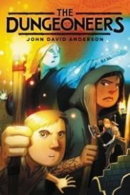 The Dungeoneers (Dungeoneers Series #1)
