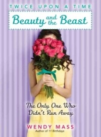 Beauty and the Beast: The Only One Who Didn't Run Away (Twice Upon a Time #3)Who Didn't Run Away