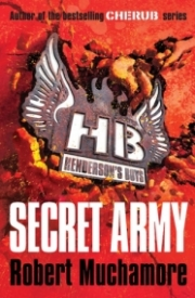 Henderson's Boys: Secret Army