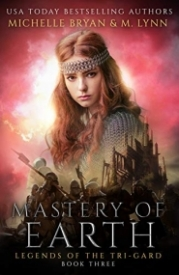 Mastery of Earth (Legends of the Tri-Gard Book 3)