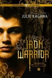 The Iron Warrior (The Iron Fey: Call of the Forgotten #3)