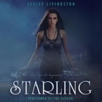 Starling (Starling #1) [Audio Book]