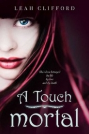 A Touch Mortal (A Touch Trilogy #1)