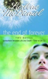 The End of Forever: Two Novels (Erin Bennett #1-2)
