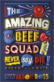 The Amazing Beef Squad: Never Say Die!