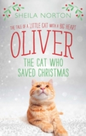 Oliver: The Cat Who Saved Christmas