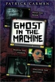 Ghost in the Machine (Skeleton Creek #2)