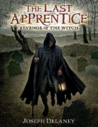 Revenge of the Witch (The Last Apprentice #1)