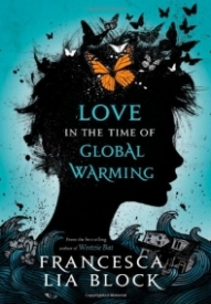 Love in the Time of Global Warming (Love in the Time of Global Warming #1)