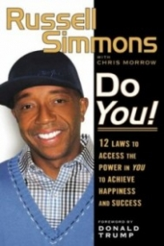Do You!: 12 Laws to Access the Power in You to Achieve Happiness and Success