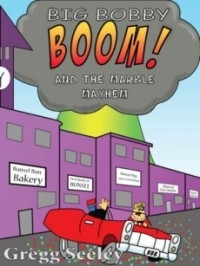 Big Bobby Boom! and the Marble Mayhem