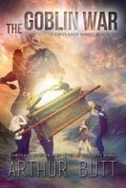 Goblin War (Fairyland Series #2)