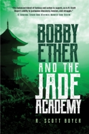 Bobby Ether and the Jade Academy