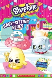 Shopkins: Baby-Sitting Blues
