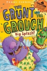 Big Splash! (The Grunt and the Grouch)