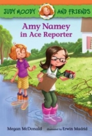 Amy Namey in Ace Reporter (Judy Moody and Friends #3)