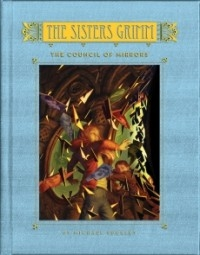 The Council of Mirrors (The Sisters Grimm #9)