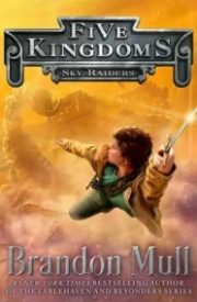 Sky Raiders (Five Kingdoms #1)