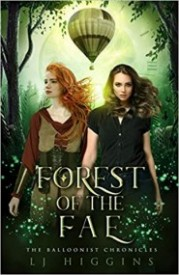 Forest of the Fae (The Balloonist Chronicles Book 2)