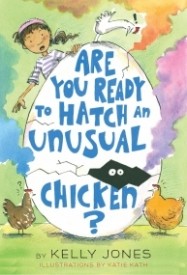 Are You Ready to Hatch An Unusual Chicken? (Unusual Chickens for the Exceptional Poultry Farmer #2)