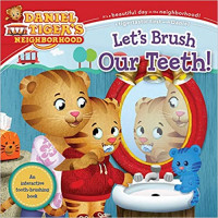 Let's Brush Our Teeth! (Daniel Tiger's Neighborhood)