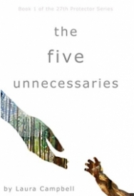 The Five Unnecessaries (The 27th Protector #1)