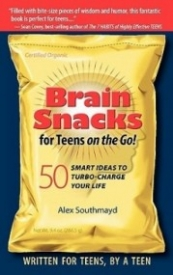 Brain Snacks for Teens on the Go!: 50 Smart Ideas to Turbo-Charge Your Life