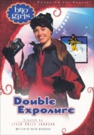 Double Exposure (Brio Girls)