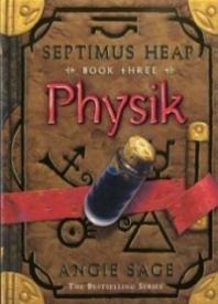 Physik (Septimus Heap - Book 3)