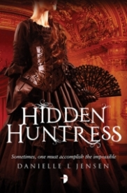 Hidden Huntress (The Malediction Trilogy #2)